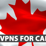 6 Best VPNs For Canada Reviews 2021 (Paid and Free)