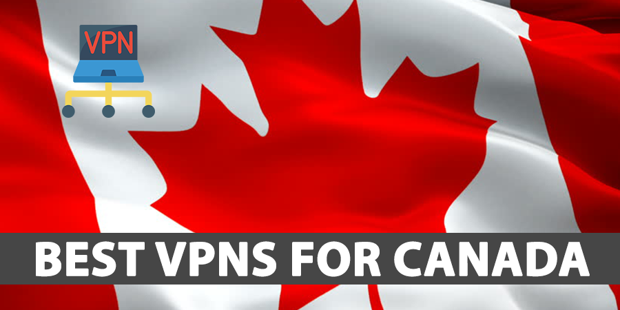 Best-VPNs-For-Canada