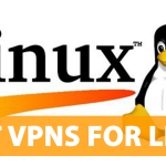9 Best VPNs For Linux (PCs, Tablets & Laptops) in 2020