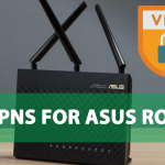 6 Best VPNs for Asus Routers Reviews [2021]: Enjoy Fast and Secure Browsing