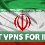 7 Best VPNs for Iran for Streaming, Privacy, Speed (2021)