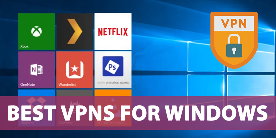 Best-VPNs-for-Windows