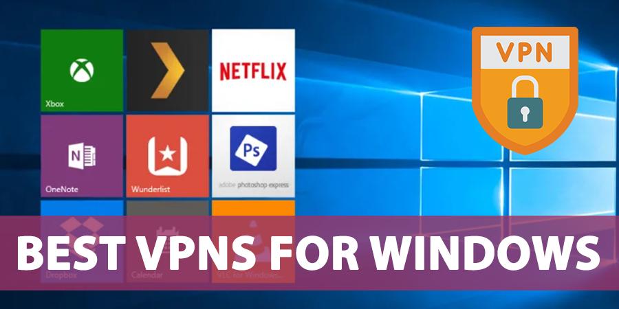Best-VPNs-for-Windows