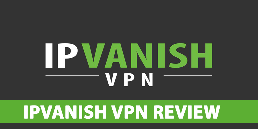 IPVanish-VPN-Review