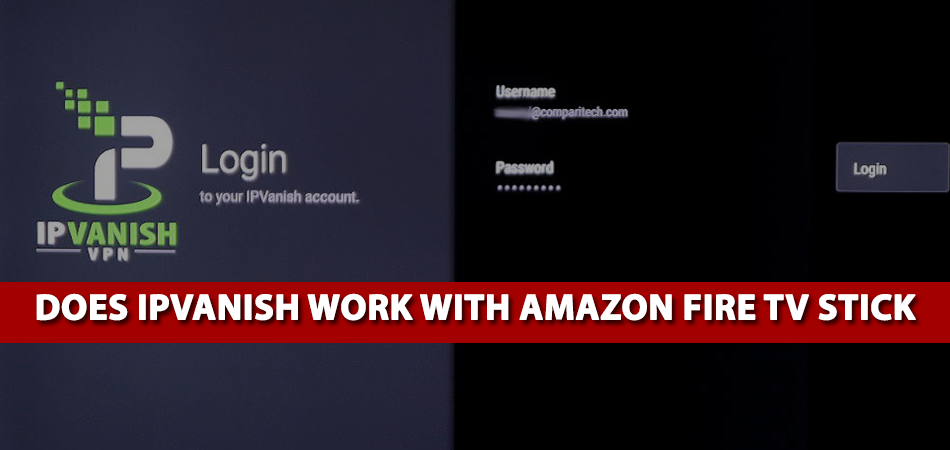 Does-IPVanish-Work-With-Amazon-Fire-TV-Stick