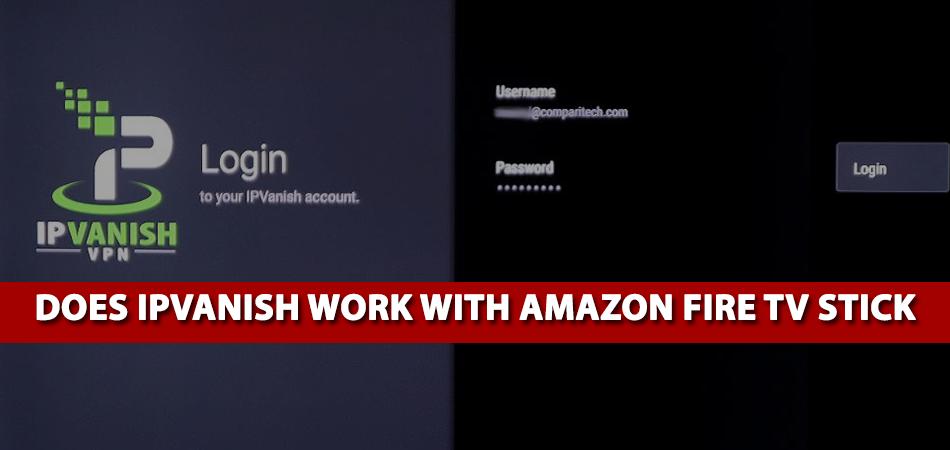 Does-IPVanish-Work-With-Amazon-Fire-TV-Stick