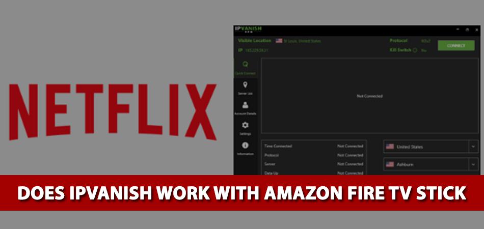 Does-IPVanish-Work-With-Netflix