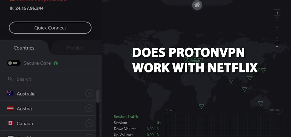 Does-ProtonVPN-Work-With-Netflix