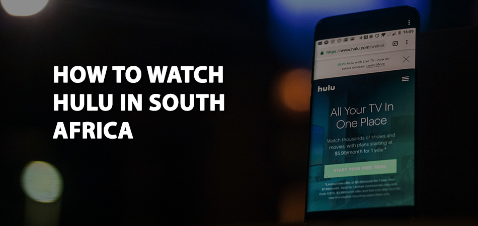 How To Watch Hulu In South Africa