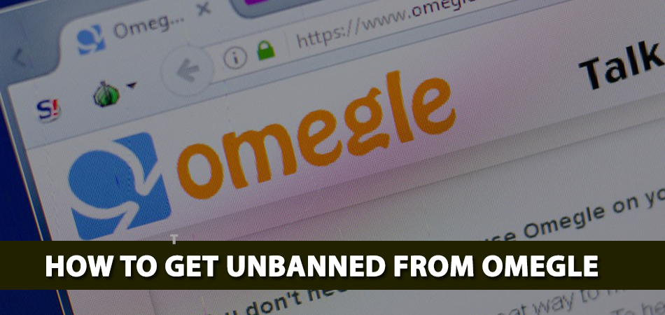 How-to-Get-Unbanned-From-Omegle