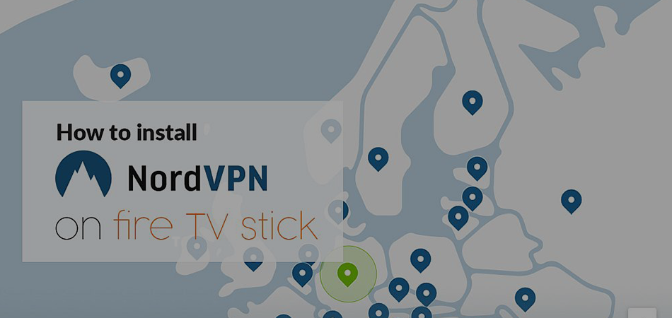 How-to-Use-NordVPN-on-Firestick