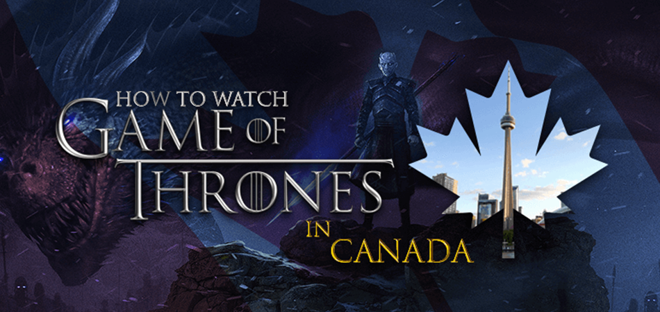 How-to-Watch-Game-of-Thrones-in-Canada