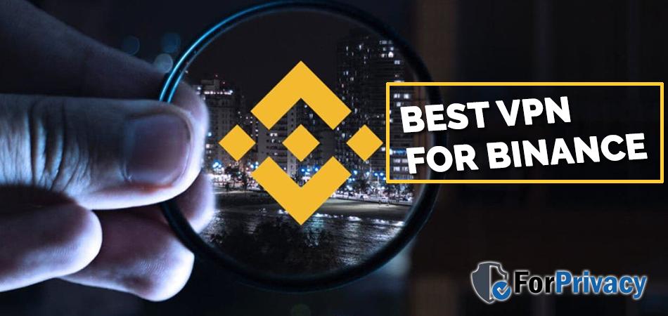 Best VPN for Binance