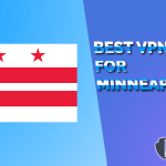 Best VPNs for Minneapolis Reviews- Work Fastest for 2021