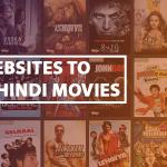 Hindi Movies: 12 Best Websites to Watch Hindi Movies Online