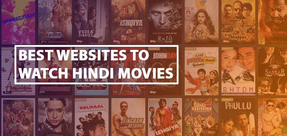 Best Websites to Watch Hindi Movies