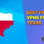 5 Best free VPNs for Texas Reviews - Fastest & Safe Use for 2021