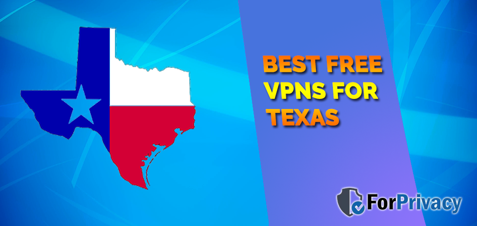 Best free VPNs for Texas