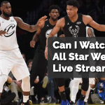 Where Can I Watch NBA All Star Weekend Live Streaming?