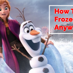 How To Watch Frozen 2 Online And Stream In 2021