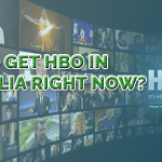 How to Get HBO in Australia Right Now?