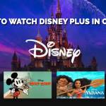 How to Watch Disney Plus in Canada? [2021]
