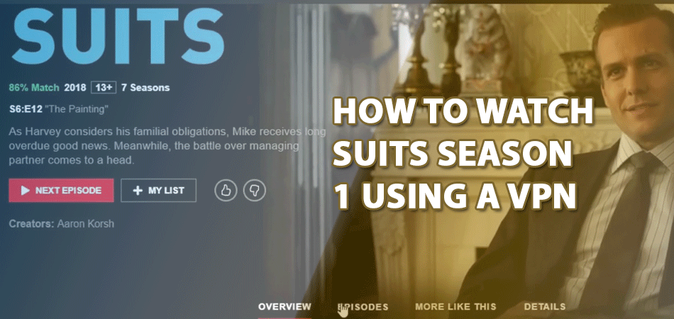 How-to-Watch-Suits-Season-1-Using-A-VPN