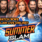How to Watch WWE Summerslam Live Online 2021