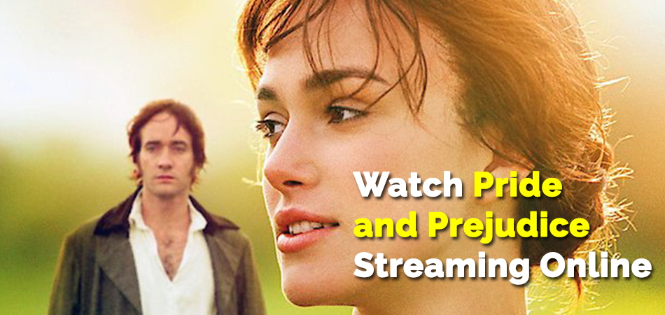 Watch-Pride-and-Prejudice-Streaming-Online