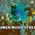 Watchmen‌ ‌Movie‌ ‌Streaming : How To Watch In 2021?