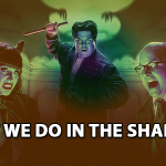 What We Do in the Shadows? Where to Watch [2021]