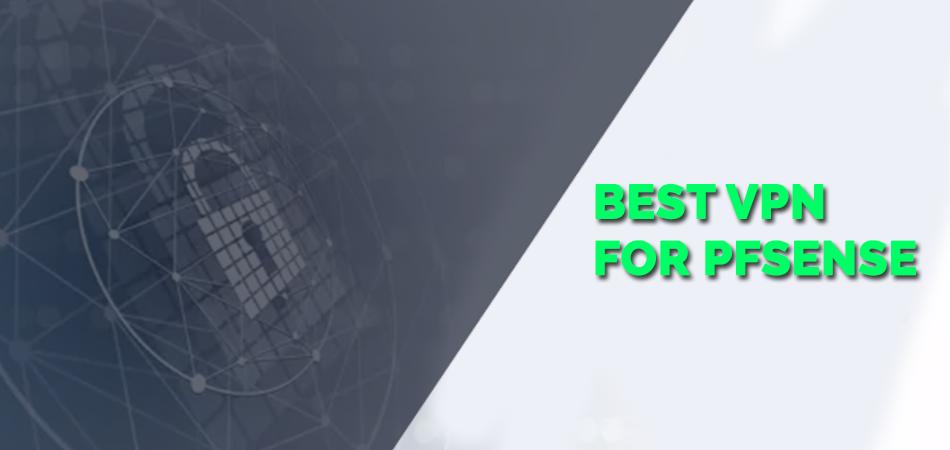 Best-VPN-For-Pfsense