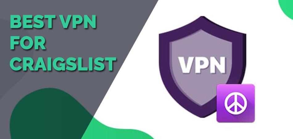 Best VPN for Craigslist