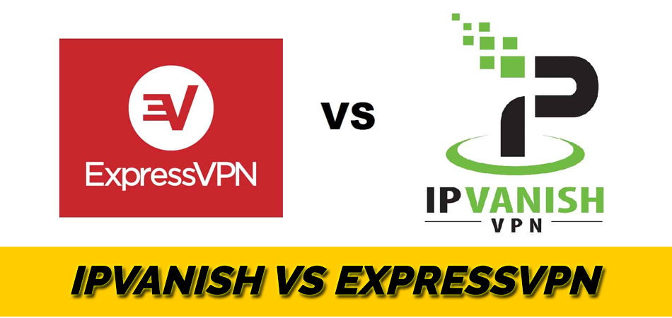 IPVanish vs ExpressVPN