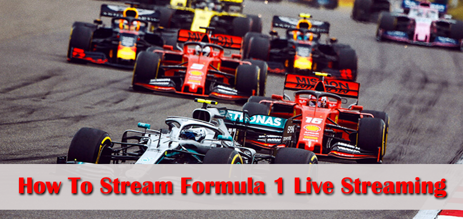 How To Stream Formula 1 Live Streaming For Free?