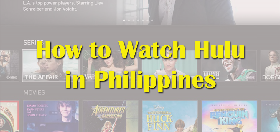 How to Watch Hulu in Philippines