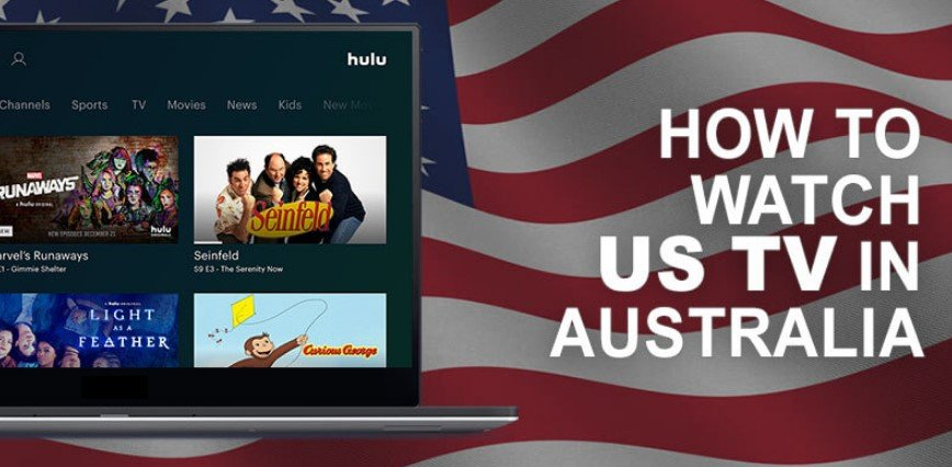 How to Watch USA TV in Australia With VPN