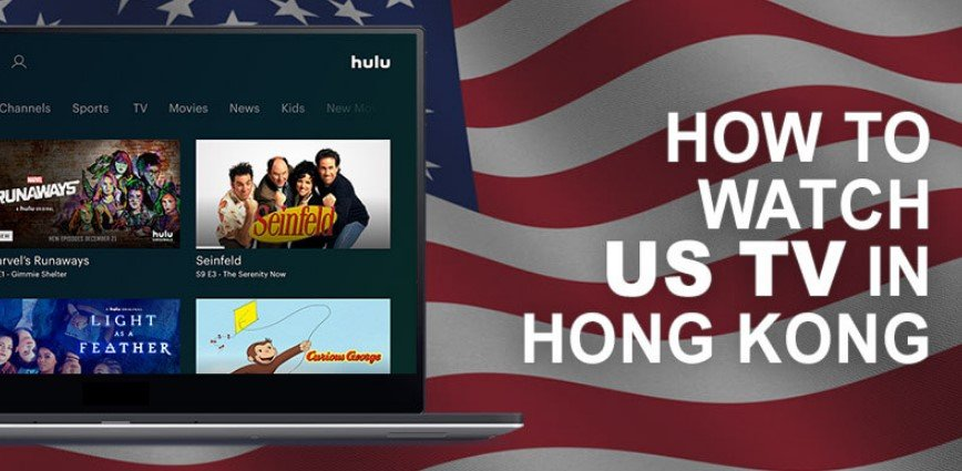 Trick to Watch US TV in Hong Kong (HK) for Free