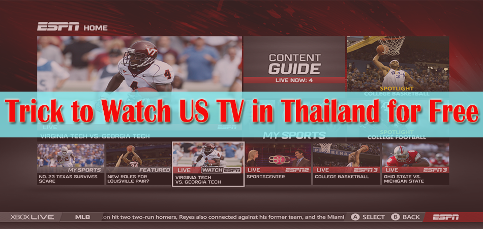 Trick to Watch US TV in Thailand for Free